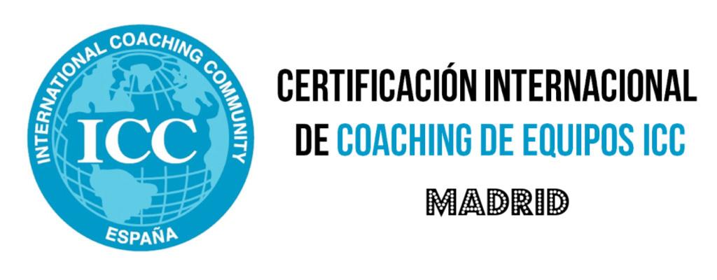 Certificacion Internacional de Coaching de Equipos de ICC en Madrid
